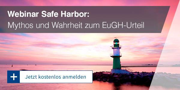 Safe Harbor: Mythos und Wahrheit zum EuGH-Urteil